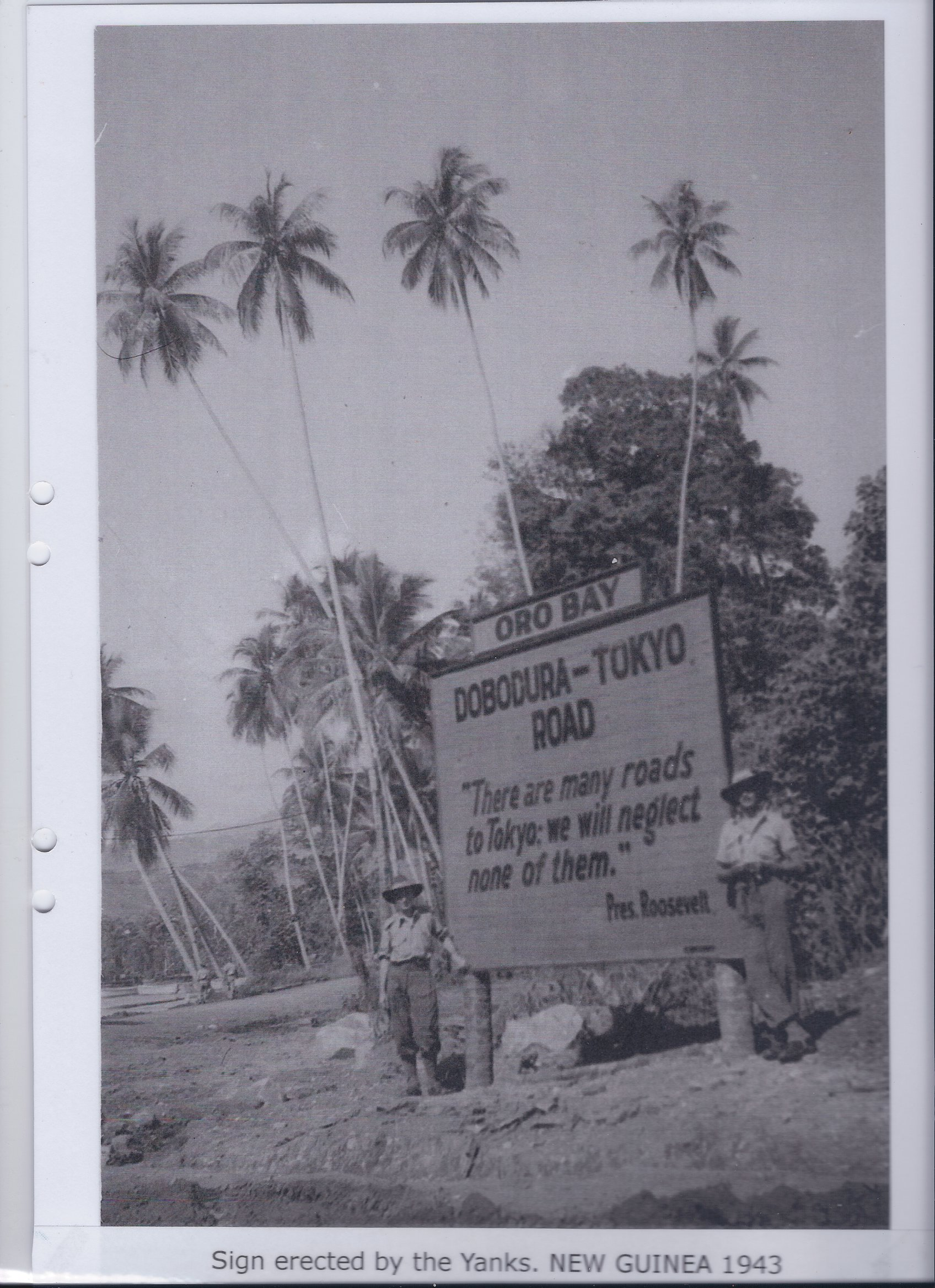 Sign erected by the Yanks. NEW GUINEA 1943