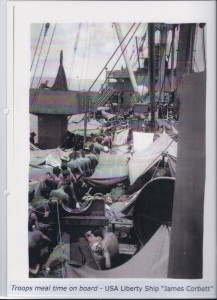 "Troops meal time on board - USA Liberty Ship ""James Corbett"""